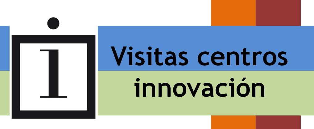 Recorrido por centros innovadores